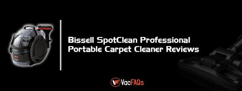 Bissell-SpotClean-Professional-Portable-Carpet-Cleaner-Reviews