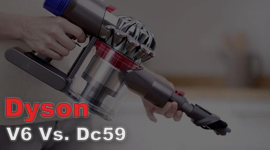 Dyson v6 vs dc59